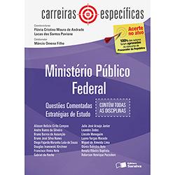 Ministério Público Federal Mpf: Questões Comentadas - Carreiras Específicas (2013 - Edição 1)