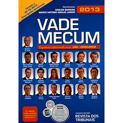 Vade Mecum Rt 2013: Legislacão Selecionada para Oab e Concursos