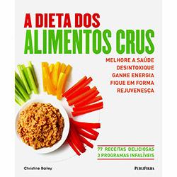 Dieta dos Alimentos Crus, A