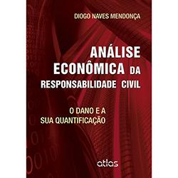 Análise Econômica da Responsabilidade Civil: o Dano e Sua Quantificação