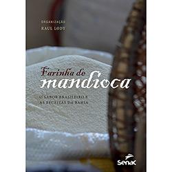 Farinha de Mandioca: o Sabor Brasileiro e as Receitas da Bahia