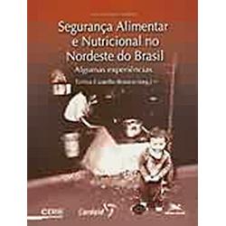 Seguranca Alimentar e Nutricional no Nordeste do Brasil