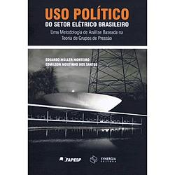 Uso Político do Setor Elétrico Brasileiro