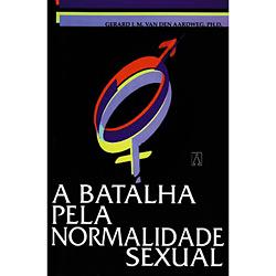 Batalha pela Normalidade Sexual e Homossexualismo