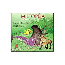 Miltopéia, a Centopéia Solidária