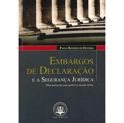 Embargos de Declaracao e a Seguranca Juridica