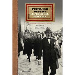 Fernando Pessoa: Antologia Poética - Cleonice Berardinelli
