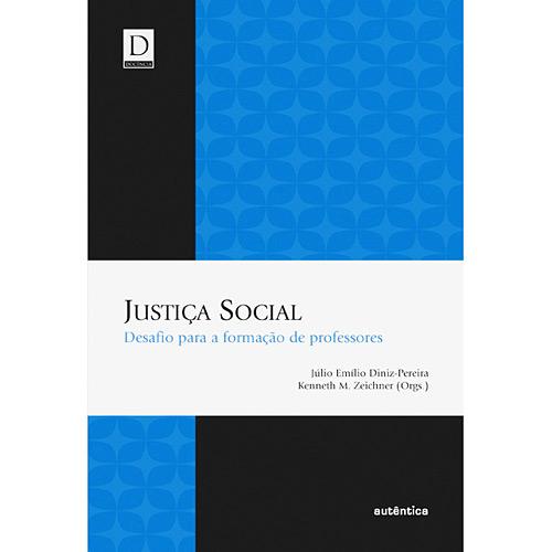 Justica Social - Desafio para a Formacao de Professores