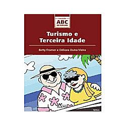 Turismo e Terceira Idade