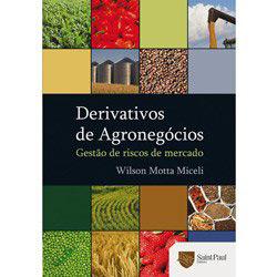 Derivativos de Agronegocios - Gestao de Riscos de Mercado