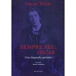 Sempre Seu, Oscar: uma Biografia Epistolar