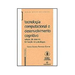 Tecnologia Computacional e Desenvolvimento Cognitivo