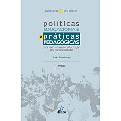 Políticas Educacionais e Práticas Pedagógicas - Coleção Educação em Debate