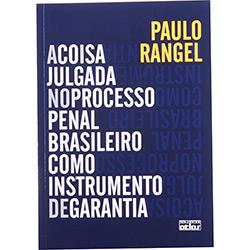 Coisa Julgada no Processo Penal Brasileiro Como Instrumento de Garantia, A
