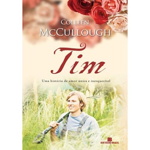 Tim: uma História de Amor Única e Inesquecível