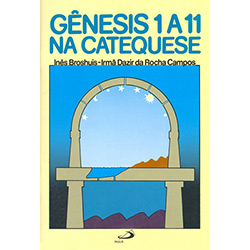 Genesis 1 a 11 na Catequese