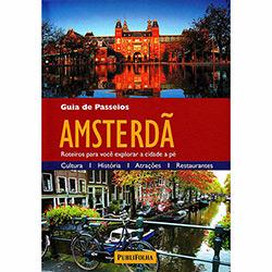 Guias Visuais Amsterdã: o Guia Que Mostra o Que os Outros Só Contam