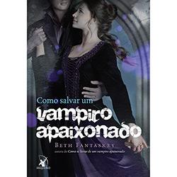 Como Salvar um Vampiro Apaixonado (2013 - Edição 1)