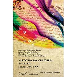 Historia da Cultura Escrita - Seculos Xix e Xx