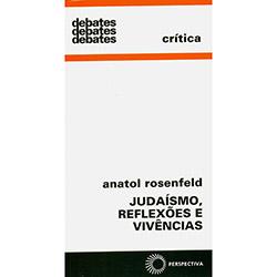 Judaísmo, Reflexões e Vivências - Vol.324 - Coleção Debates