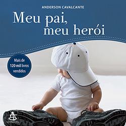 Meu Pai É um Herói (2013 - Edição 1)