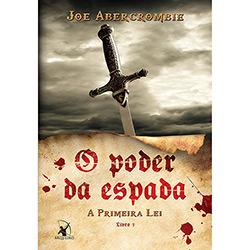Poder da Espada, O: a Primeira Lei - Livro 1 (2013 - Edição 1)