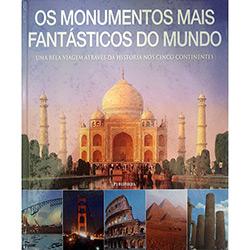 Monumentos Mais Fantasticos do Mundo ,o