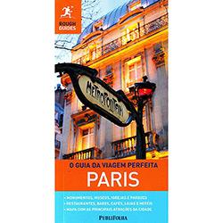 Guia da Viagem Perfeita: Paris, O