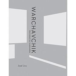 Warchavchik: Fraturas da Vanguarda