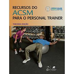 Recursos do Acsm para o Personal Trainer