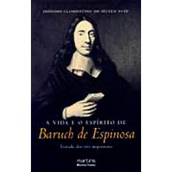 Vida e o Espirito de Baruch de Espinosa, A
