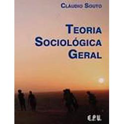 Teoria Sociologica Geral uma Fundamentacao Mais Abrangente