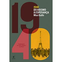 1940: do Abismo à Esperança
