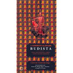 Espiritualidade Budista, a - Vol.2 - China Mais Recente, Coreia, Japao Mund
