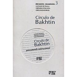 Círculo de Bakhtin: Pensamento Interacional: Vol.3