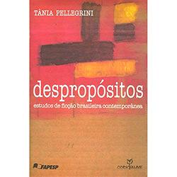 Despropósitos: Estudos de Ficção Brasileira Contemporânea