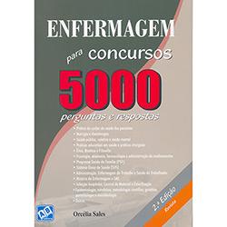Enfermagem para Concursos: 5000 Perguntas e Respostas