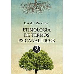 Etimologia de Termos Psicanalíticos - David E. Zimerman