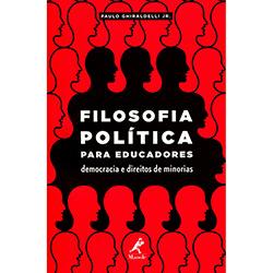 Filosofia Política para Educadores: Democracia e Direitos de Minorias