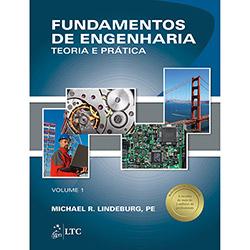 Fundamentos de Engenharia - Teoria e Prática - Vol.1