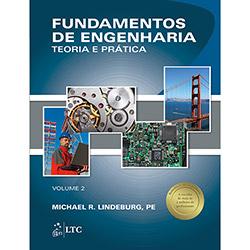 Fundamentos de Engenharia - Teoria e Prática - Vol.2