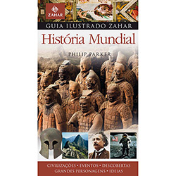 Guia Ilustrado Zahar de História Mundial