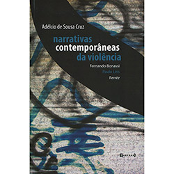 Narrativas Contemporâneas da Violência