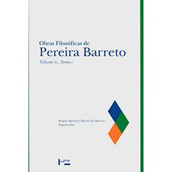 Obras Filosóficas de Pereira Barreto: Tomo I - Vol.iv