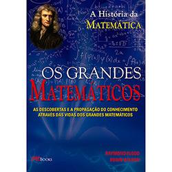 Grandes Matemáticos, os (2013 - Edição 1)