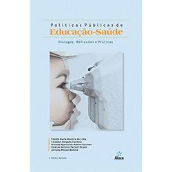 Políticas Públicas de Educação-saúde: Diálogos, Reflexões e Práticas