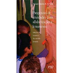Propostas de Atividades para Alfabetização e Letramento: Origem da Escrita e do Mundo Letrado (2013 - Edição 1)
