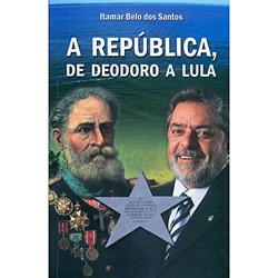 República, de Deodoro a Lula, A