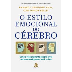 Estilo Emocional do Cérebro, O