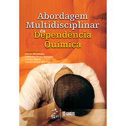 Abordagem Multidisciplinar da Dependência Química